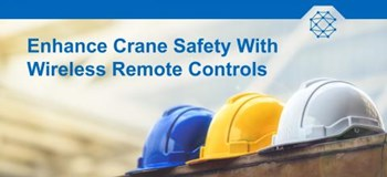 Enhance Crane Safety with Industrial Wireless Remote Controls